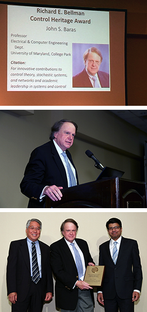 Top: Slide announcing Dr. Baras' award at the 2017 ACC. Middle: Dr. Baras gives his acceptance speech. Bottom, L-R: AACC President Prof. Glenn Masada (University of Texas at Austin), John Baras holding the award plaque, Past AACC President Prof. Tariq Samad of the University of Minnesota (formerly Corporate Fellow of Honeywell).