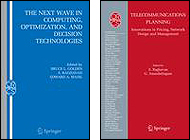 At left, The Next Wave in Computing, Optimization, and Decision Technologies edited by S. Raghavan. To the right, Telecommunications Planning: Innovations in Pricing, Network Design and Management, Raghavan and G. Anandalingam, editors.
